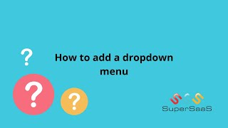 How to Add a Dropdown Menu | SuperSaaS