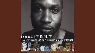 Make It Right (Tommy Musto's Sub Urban Excursion Mix)