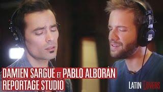 Latin Lovers - Pablo Alborán et Damien Sargue en studio [TEASER OFFICIEL]