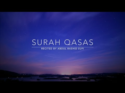 Surah Qasas | Abdul Rashid Sufi | English Translation
