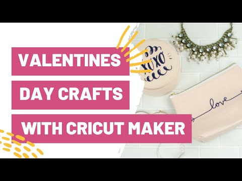 valentines-day-crafts-with-your-cricut-maker