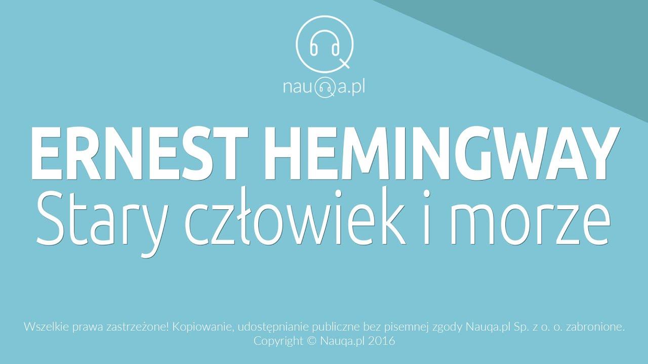 Stary Człowiek I Morze Ernest Hemingway 51650