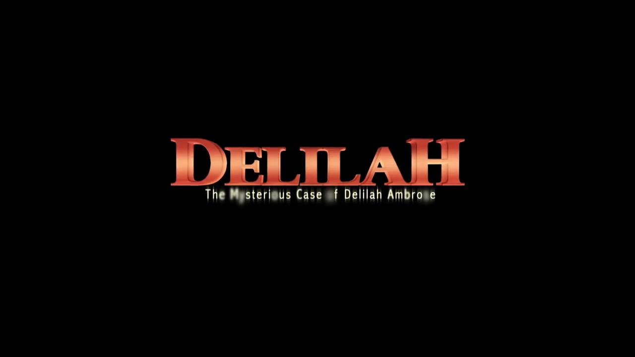 Download Delilah - The Mysterious Case of Delilah Ambrose