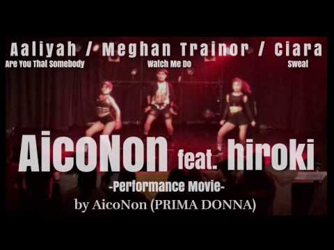 【AicoNonダンスショーケース】feat.hiroki (dance performance movie)2016.11.15 Jukebox@shibuya Club asia