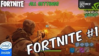 Fortnite #1 - Patch v6.30: All Settings [GTX 1060 3GB + i5-6500]