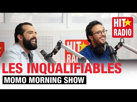 MOMO MORNING SHOW - LES INQUALIFIABLES