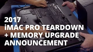 2017 iMac Pro Teardown + OWC Memory Upgrade Announcement