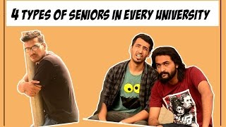 4 Types of Seniors in Every University