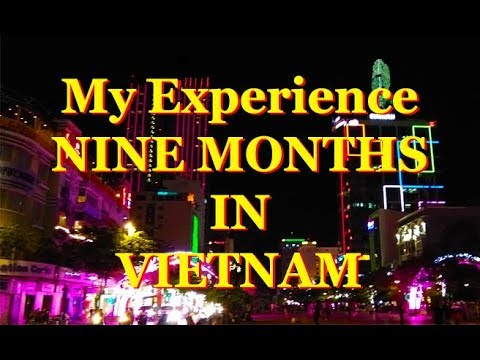 My Thoughts After 9 Months In Vietnam