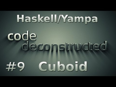 FRP (Haskell/Yampa) with the game Cuboid (Part 1) - Episode 9