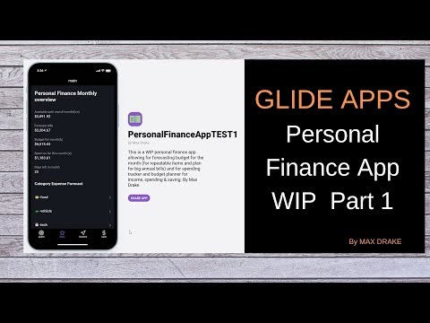 Personal Finance App WIP  With GLIDE Apps. Part 1