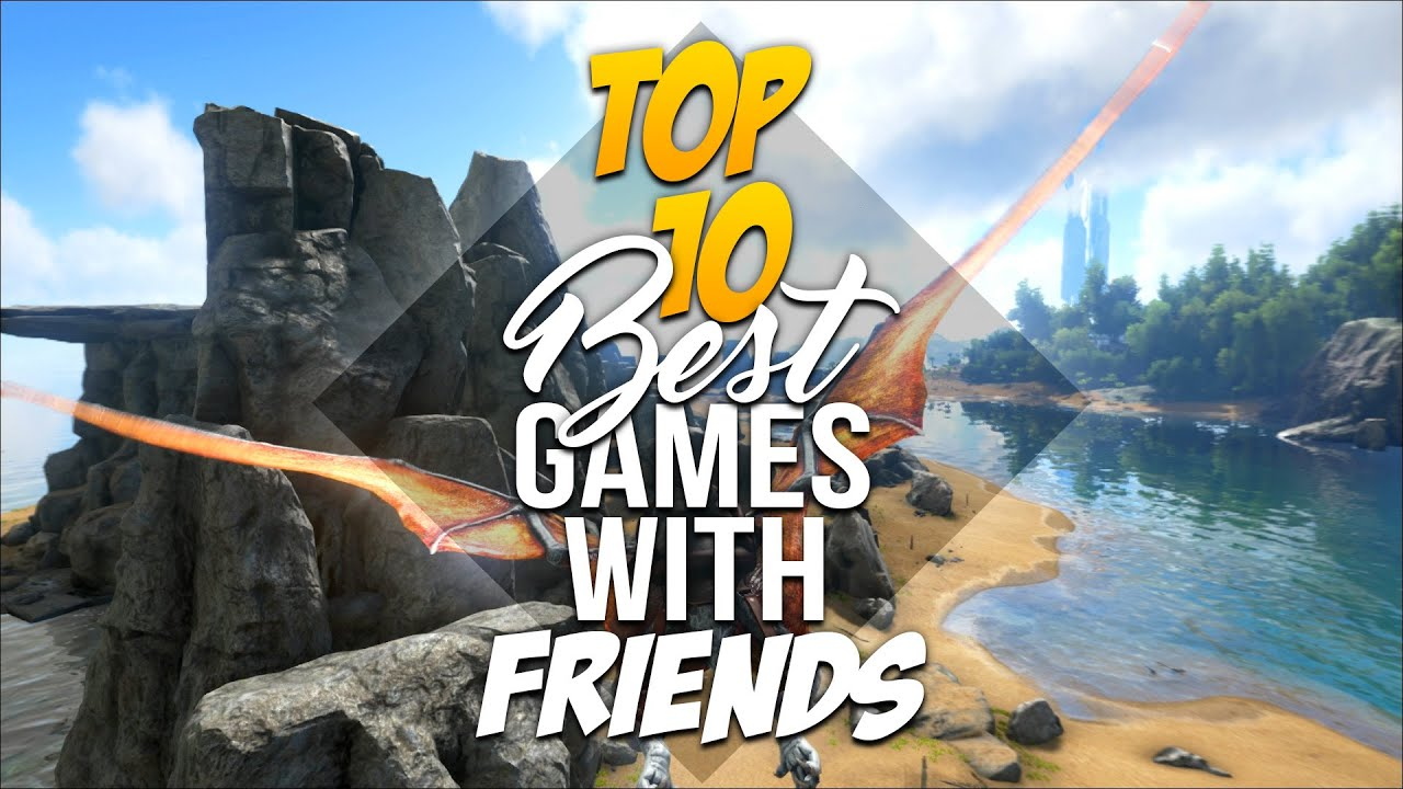 fun games to play with friends online