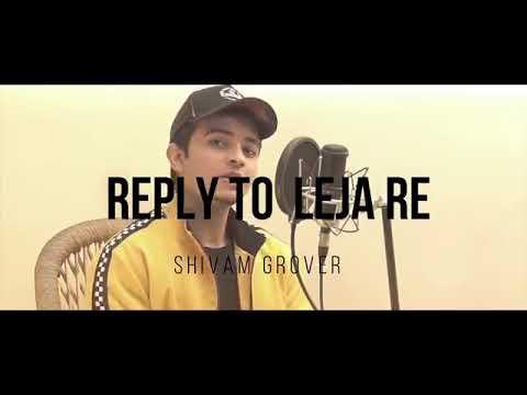 leja-ra-leja-re-reply-to-new-song-by-shivam-grover