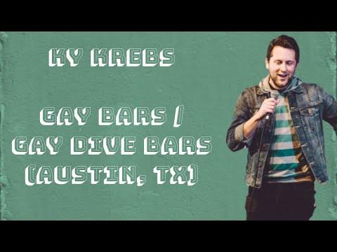 Ky Krebs - Gay Bars / Gay Dive Bars