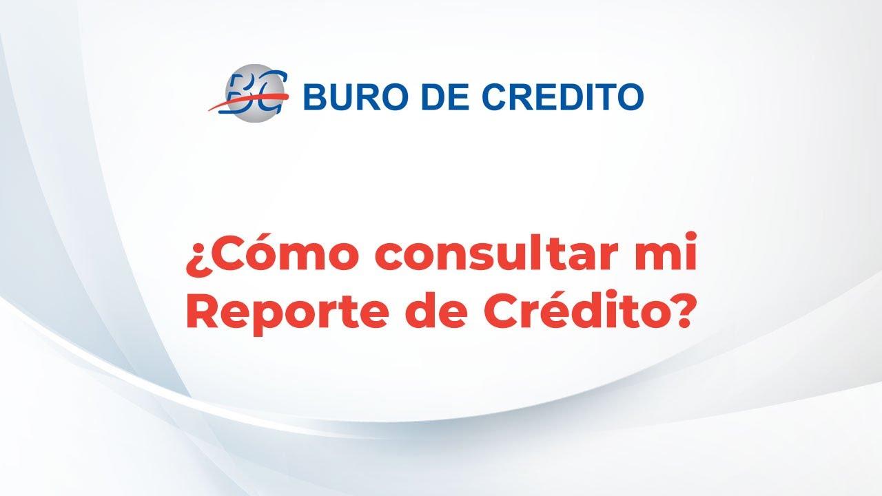 Buró de Crédito | Reporte de Crédito Especial