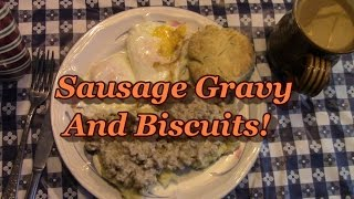 Sausage Gravy & Biscuits!  (my First Attempt)