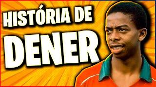 O GRANDE CRAQUE brasileiro que morreu cedo demais - DENER