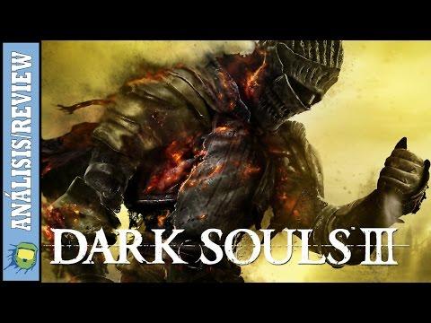 Análisis Dark Souls 3 / Review / ¿Es el Más Difícil de los Tres?