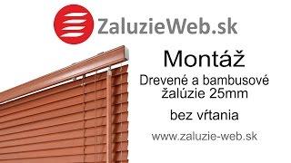 Montáž drevených a bambusových žalúzií 25mm bez vŕtania - zaluzie-web.sk