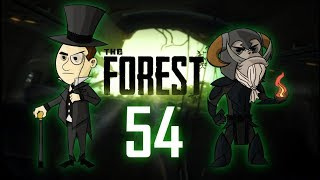 THE FOREST #54 : I'm very disappointed with how sane I'm staying
