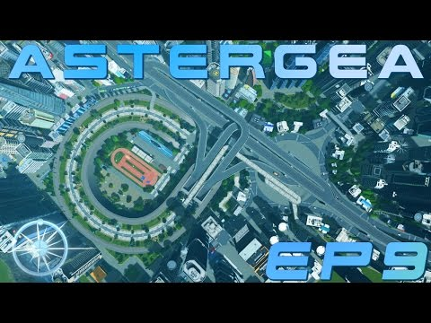 Cities: Skylines, Astergea EP9 - New Junction and Kakehashi Memorial Park (架橋記念公園)