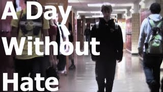 Video A Day Without Hate download MP3, 3GP, MP4, WEBM, AVI, FLV Agustus 2018