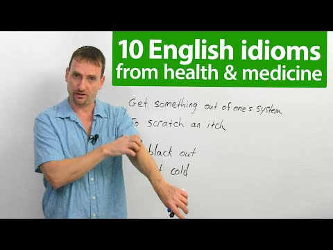 10 English Idioms from Health & Medicine