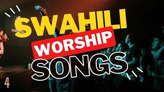 🔴 Best Swahili Worship Songs of All Time with Lyrics | Powerful Swahili Gospel Music Mix | DJ Lifa