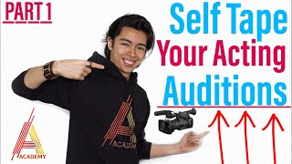 How To Self Tape Your Acting Audition PART 1