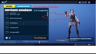 NOW ENDLICH GIFT FUNCTION IN FORTNITE SIMPLE SO SKINS GIFT ! ! !