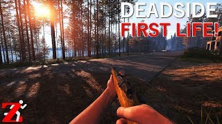 Deadside - New Survival Game - My First Short Life!