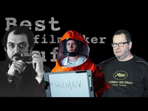 Filmmaker Stuff #6 Von Trier, Kubrick, Arrival