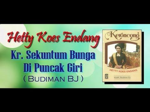 Kr. SEKUNTUM BUNGA DI PUNCAK GIRI - Hetty Koes Endang (Album Keroncong Hetty Koes Endang)