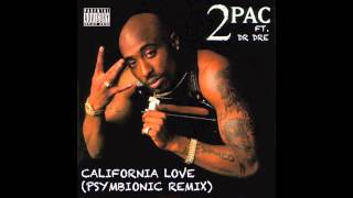 2pac and Dr Dre - California Love (Psymbionic Remix) :: Dubstep / Glitch Hop