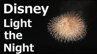 【4K/手振れ無し】ディズニー・ライト・ザ・ナイト/東京ディズニーシー(Disney Light the Night/Tokyo Disney SEA)リドアイルから撮影