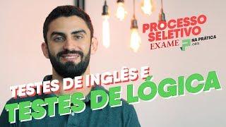 Processo Seletivo - Testes de Inglês e de Lógica | Na Prática