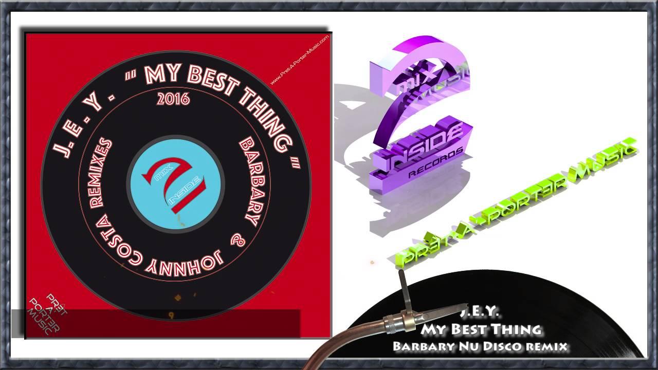 J.E.Y. - My Best Thing