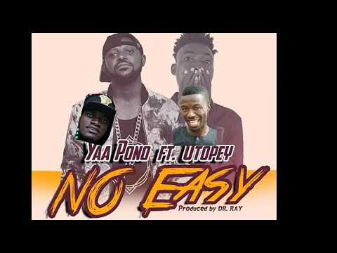 YAA PONO Advises Lilwyne and Kwaku Manu.No Easy