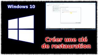 Tuto Windows 10 - Créer la clé de restauration