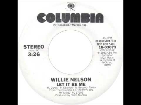 Willie Nelson - Let It Be Me