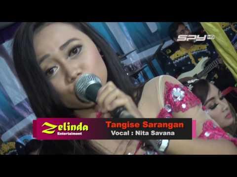 Zelinda Full HD Terbaru  (TANGISE SARANGAN)  Nita Savana Lagu Terbaik 2017