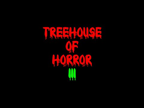 Treehouse Of Horror III