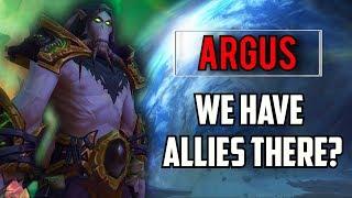 We Have ALLIES on Argus?? - World of Warcraft Legion