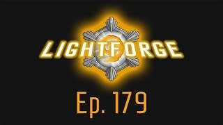 The Lightforge Ep. 179: Game Speed