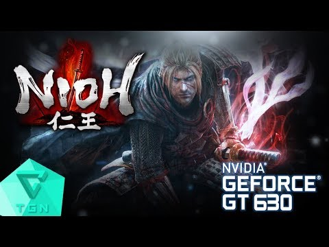 Nioh (Complete Edition) | Gameplay ON GT630 2GB DDR3 [HD]