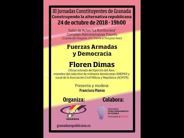 Fuerzas Armadas y Democracia - Conferencia de Floren Dimas en Granada