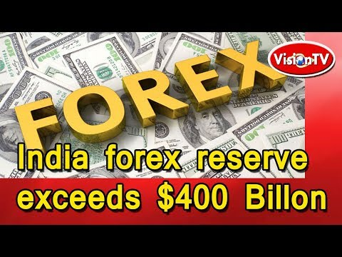 India's forex reserves  at $400 billion mark, almost. Vision TV World Mp3