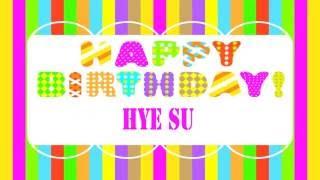 HyeSu   Wishes & Mensajes6 - Happy Birthday