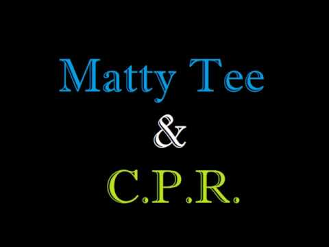 Locked Down          By: Matty Tee & C.P.R.