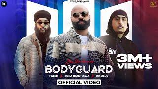 Bodyguard (Official Video) Zora Randhawa | Dr. Zeus | Fateh Doe | Latest Punjabi Song 2021